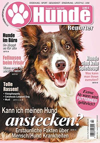 Hunde-Reporter - Ausgabe 94 - April 2020