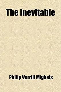 The Inevitable; A Novel