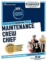 Maintenance Crew Chief (Career Examination)