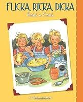 Flicka, Ricka, Dicka Bake a Cake by Maj Lindman(2013-03-01)