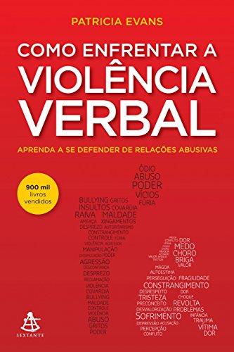 Como enfrentar a violência verbal (Portuguese Edition)