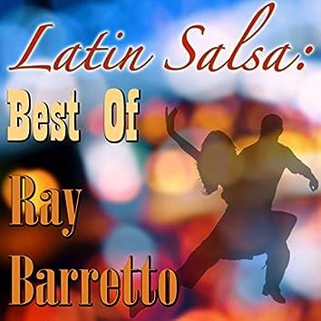 Latin Salsa: Best Of Ray Barretto