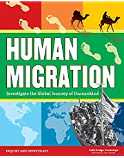 Human Migration: Investigate the Global Journey of Humankind (Inquire and Investigate) [Idioma Inglés] (Inquire & Investigate)