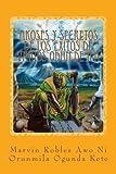 Akoses y Secretos De Los Exitos De Varios Odun De Ifa: Volume 1