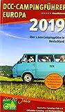 DCC-Campingführer Europa 2019: Deutscher Camping-Club e. V. Offizieller Camping- und Stellplatzführer