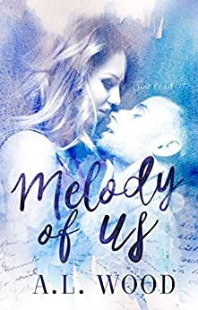 Melody of Us by [A.L. Wood, Cassy Roop, Emma Mack]