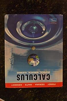 Calculus: Graphical Numerical Algebraic 0130631310 Book Cover