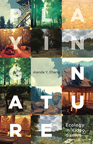 Compare Textbook Prices for Playing Nature: Ecology in Video Games Volume 58 Electronic Mediations 1 Edition ISBN 9781517906320 by Chang, Alenda Y.