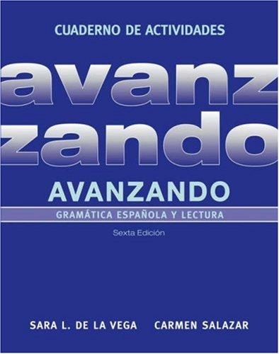 Avanzando, Workbook: Gramática española y lectura