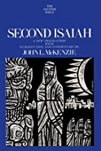 Second Isaiah (The Anchor Bible, Vol. 20)
