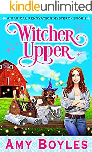 Witcher Upper (Magical Renovation Mysteries Book 1)