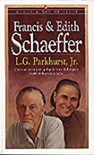 Francis & Edith Schaeffer (Men of Faith)