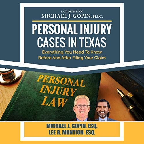 Personal Injury Cases in Texas: Everything You Need to Know Before and After Filing Your Claim audiobook cover art