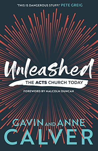 Unleashed: The Acts Church Today (Essential Christian Presents)