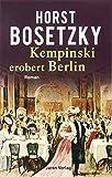 Kempinski erobert Berlin: Roman