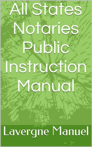 All States Notaries Public Instruction Manual