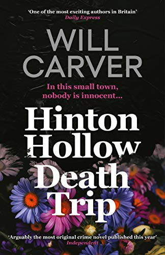 Hinton Hollow Death Trip by [Will Carver]