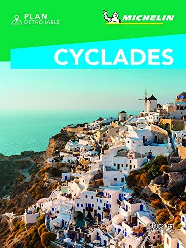 GUIDE VERT - CYCLADES WEEK-END (Le Guide Vert Week&GO)