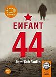 Enfant 44 (cc) Audio livre 2CD MP3 12h20 - 596 Mo + 591 Mo
