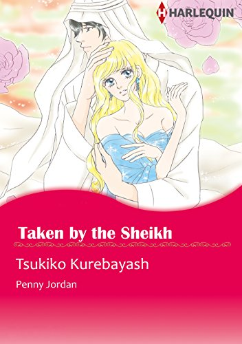 Taken by The Sheikh: Harlequin comics (Sheikh's Arabian Night series Book 5) (English Edition)