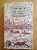 Le poème du Rhône... - Aralia - 01/01/1997