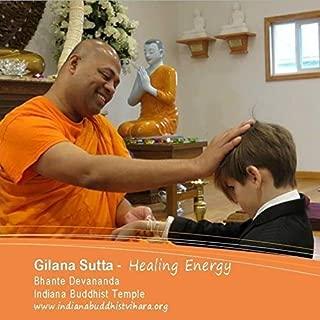 Gilana Sutta Buddhist Chanting Healing Energy