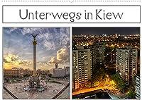 Unterwegs in Kiew (Wandkalender 2022 DIN A2 quer): Ein Spaziergang durch die Hauptstadt der Ukraine (Monatskalender, 14 Seiten )