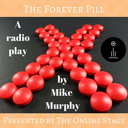The Forever Pill audiobook cover art