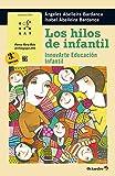 Los hilos de infantil. InnovArte Educación Infantil (Rosa Sensat)