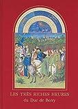 Les Tres Riches Heures du Duc de Berry Musee Conde Chantilly - Draeger