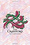 Clan Crawford Family History Research Journal: Record your Ancestry and Genealogy findings in this Scottish Clans and Tartans Notebook (Tangled Tartan)