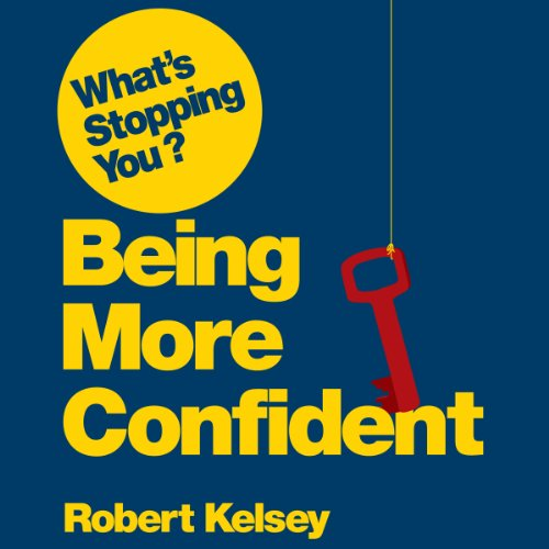 What's Stopping You Being Confident? audiobook cover art