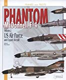 McDonnell F-4 Phantom, Vol. 2: US Air Force and Export Versions (Planes and Pilots)