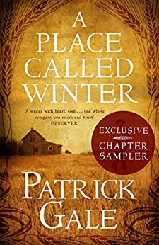 A PLACE CALLED WINTER: Exclusive Chapter Sampler (English Edition) van [Patrick Gale]