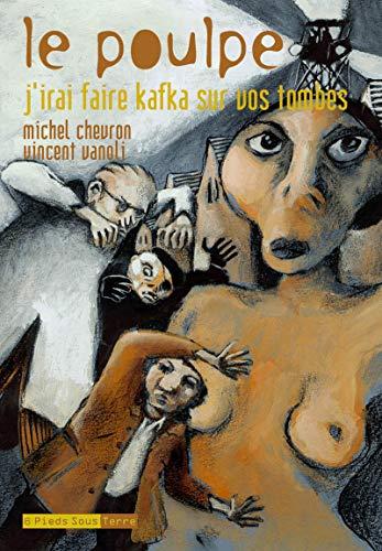 Le Poulpe - tome 7 J'irai faire kafka sur vos tombes (07)