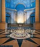 Le Conseil d'Etat au palais-Royal - Architecture Décors intérieurs