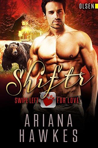 Shiftr: Swipe Left for Love (Olsen): BBW Bear Shifter Romance (Hope Valley BBW Dating App Romance Book 11) (English Edition)