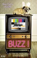Buzz ! d'Anne-Gaëlle Huon