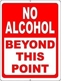 BIN SHANG No Alcohol Beyond This Point Sign, 8 x 12 inch Prevent Patrons from Entering or Exiting w/Alcoholic Beverages