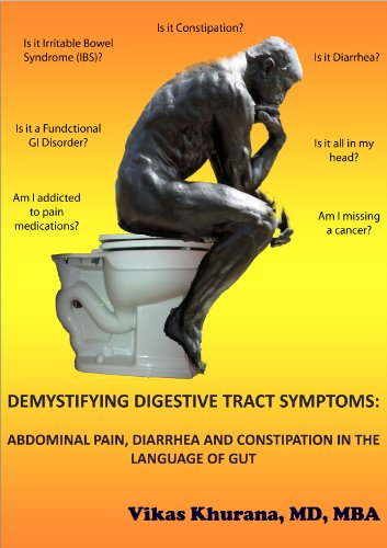Demystifying Digestive Tract Symptoms Abdominal Pain Diarrhea And Constipation In The Language Of Gut Kindle Edition By Khurana Vikas Health Fitness Dieting Kindle Ebooks Amazon Com