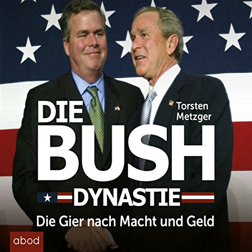 Couverture de Die Bush Dynastie