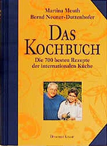 Preisvergleich Produktbild Das Kochbuch: Die 700 besten Rezepte der internationalen Küche