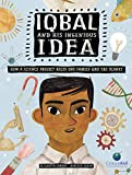 Iqbal and His Ingenious Idea: How a Science Project Helps One Family and the Planet (CitizenKid) (English Edition)