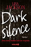 Dark silence: Denn deine Schuld wird nie vergehen