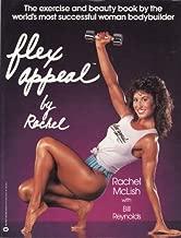 Flex Appeal by Rachel by McLish, Rachel, Reynolds, Bill (August 1, 1984) Paperback