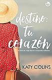 Destino: tu corazón: El club de viaje de los corazones solitarios (2) (Top Novel)