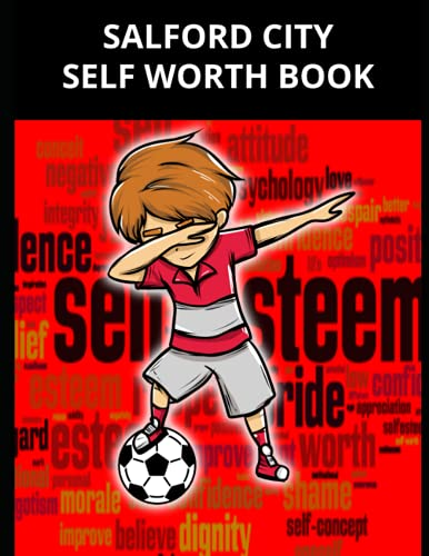Salford City Self Worth Book: Salford City FC Personal Journal, Salford City Football Club, Salford City FC Diary, Salford City FC Planner, Salford City FC