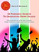 10 Powerful Secrets to Graduating From College