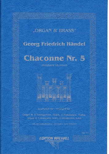 Chaconne Nr. 5 für Orgel, 3 Trompeten, Horn, 2 Posaunen, Tuba (Partitur und Alternativstimmen)