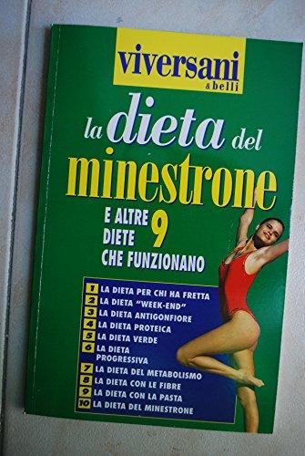 La dieta del minestrone e altre 9 diete che funzionano Viversani & belli 1998